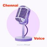 CHENNAI VOICE